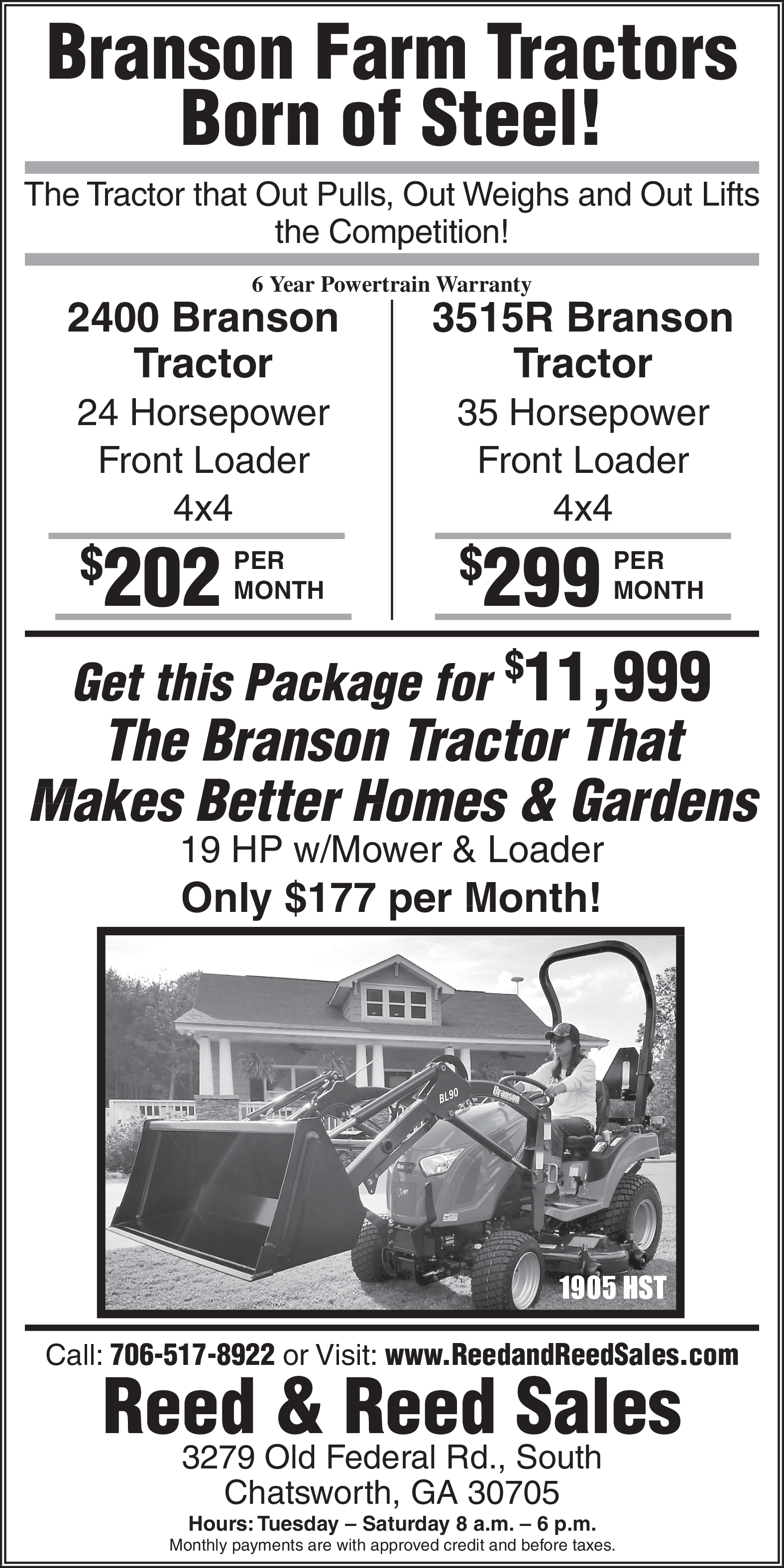 The Branson Tractor That Makes Better Homes And Gardens In Chatsworth Ga Tractor Dealerships Supplies Reed Reed Sales
